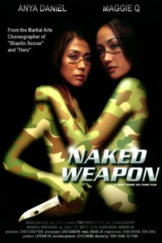 L² Movies Talk: Naked Weapon 赤裸特工